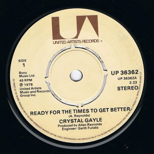 CRYSTAL GAYLE Ready For The Times To Get Better Vinyl Record 7 Inch United Artists 1978
